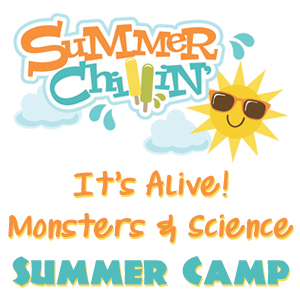 It's Alive! Monsters & Science Summer Camp