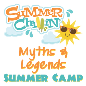 Myths & Legends Summer Camp